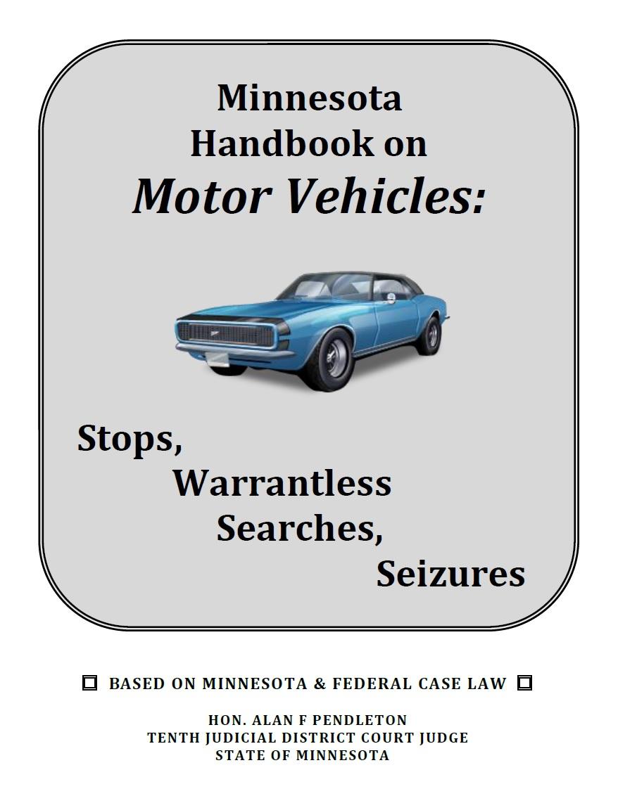 Mn Handbook On Motor Vehicle Stops Warrantless Searches