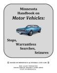 Minnesota Handbook on Motor Vehicle Stops and Warrantless Searches
