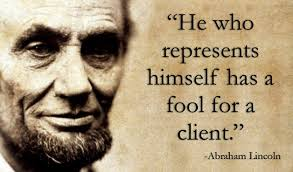 pro se lincoln quote